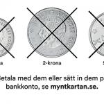 Här kan du lämna in dina gamla mynt