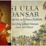 Krönika: När Bellman jagade hare och Ulla Winblad dansade i Mälarhöjden